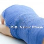 Miss Nanny Broken Hand