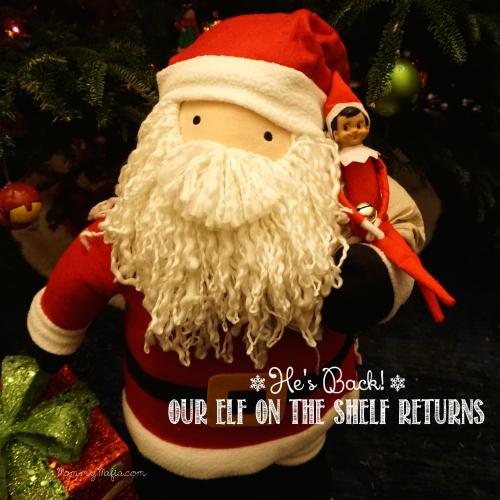 Our Elf on the Shelf Returns MommyMafia.com Santa Elf on The Shelf Ideas