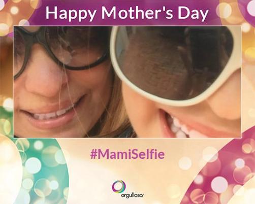 Happy Mother's Day Orgullosa MommyMafia.com