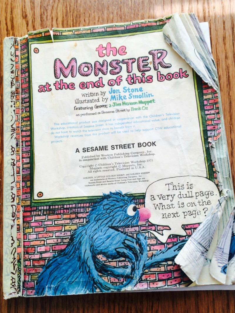 My favorite Sesame Street Memories. The Monster At The End Of This Book