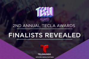 Hispanicize Tecla Awards finalists