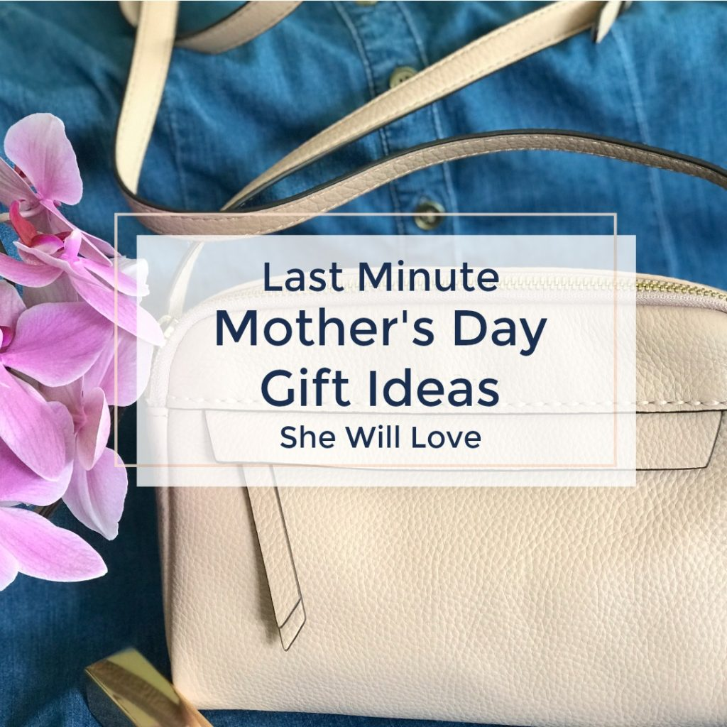 Last Minute Mother's Day Gift Ideas She'll Love